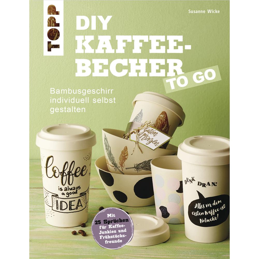 Buch: DIY Kaffee-Becher TO GO, nur in deutscher Sprache